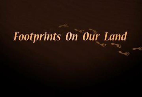 Footprints On Our Land