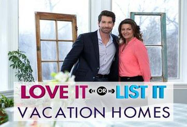 Love It Or List It Vacation Homes