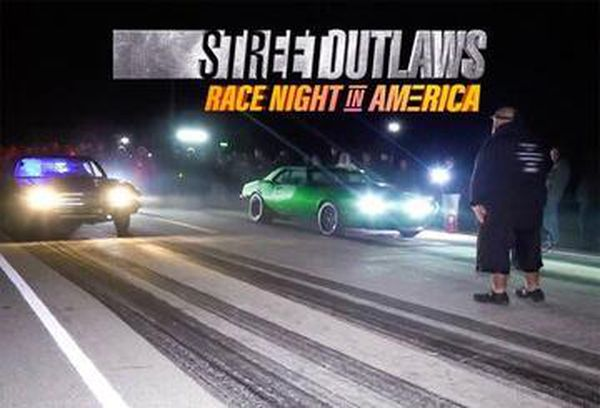Street Outlaws: Race Night in America