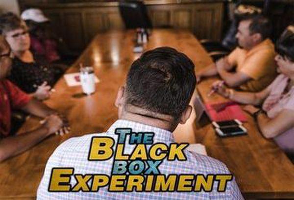 The Black Box Experiment