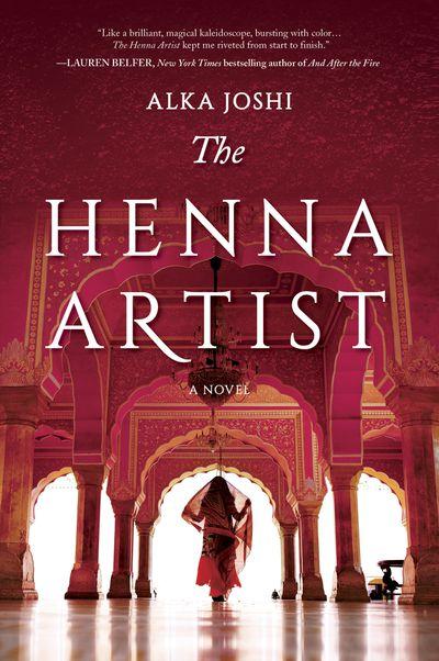 The Henna Artist by Alka Joshi: May 2020