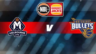 Round 6: Melbourne United v Brisbane Bullets