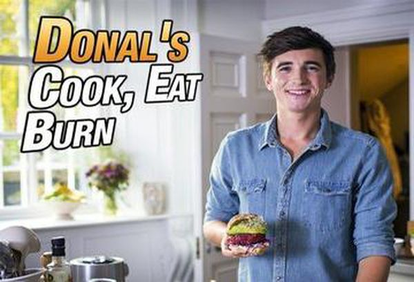 Donal's Cook, Eat, Burn