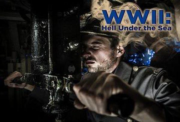 WW2 Hell Under the Sea