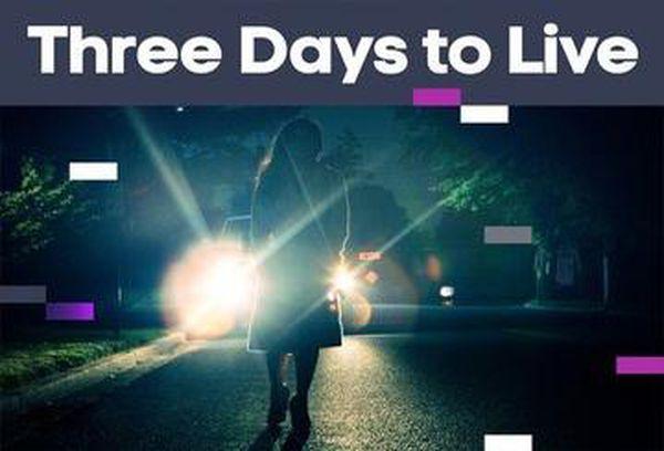 Three Days To Live