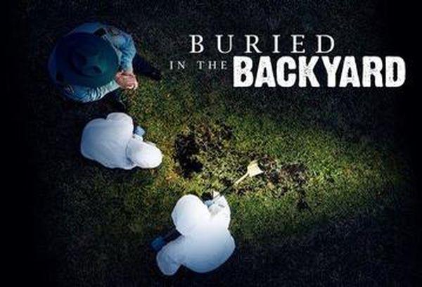 Buried in the Backyard