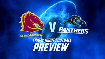 NRL Preview: Brisbane Broncos vs Penrith Panthers - Round 19