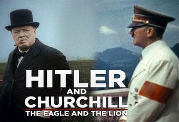 Hitler V Churchill: The Eagle & The Lion