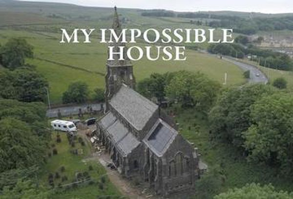 My Impossible House