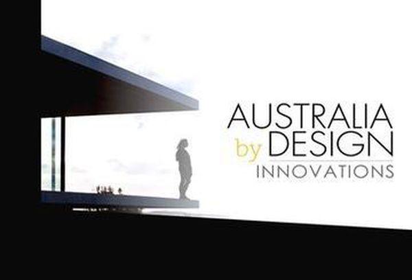 Australia By Design: Innovation