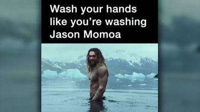 A hilarious hand-washing meme has surfaced, focused on Jason Momoa.