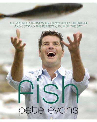 Pete Evans: Fish