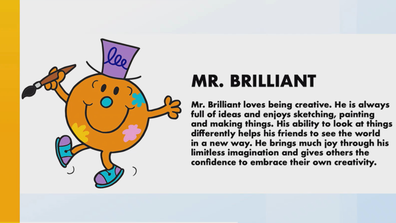 One of the characters up for consideration is Mr Brilliant.