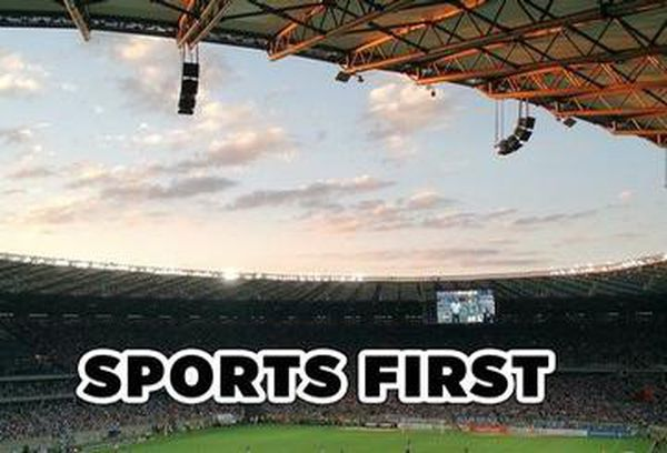 Sports First