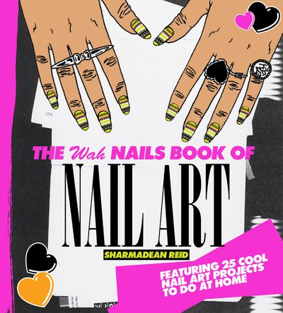 "<p><em><a href=""http://www.angusrobertson.com.au/books/the-wah-nails-book-of-nail-art-sharmadean-reid/p/9781742703206#"" target=""_blank"">The Wah Nails Book Nail Art</a></em><a href=""http://www.angusrobertson.com.au/books/the-wah-nails-book-of-nail-art-sharmadean-reid/p/9781742703206#"" target=""_blank""> by Sharmadean Reid</a></p>"