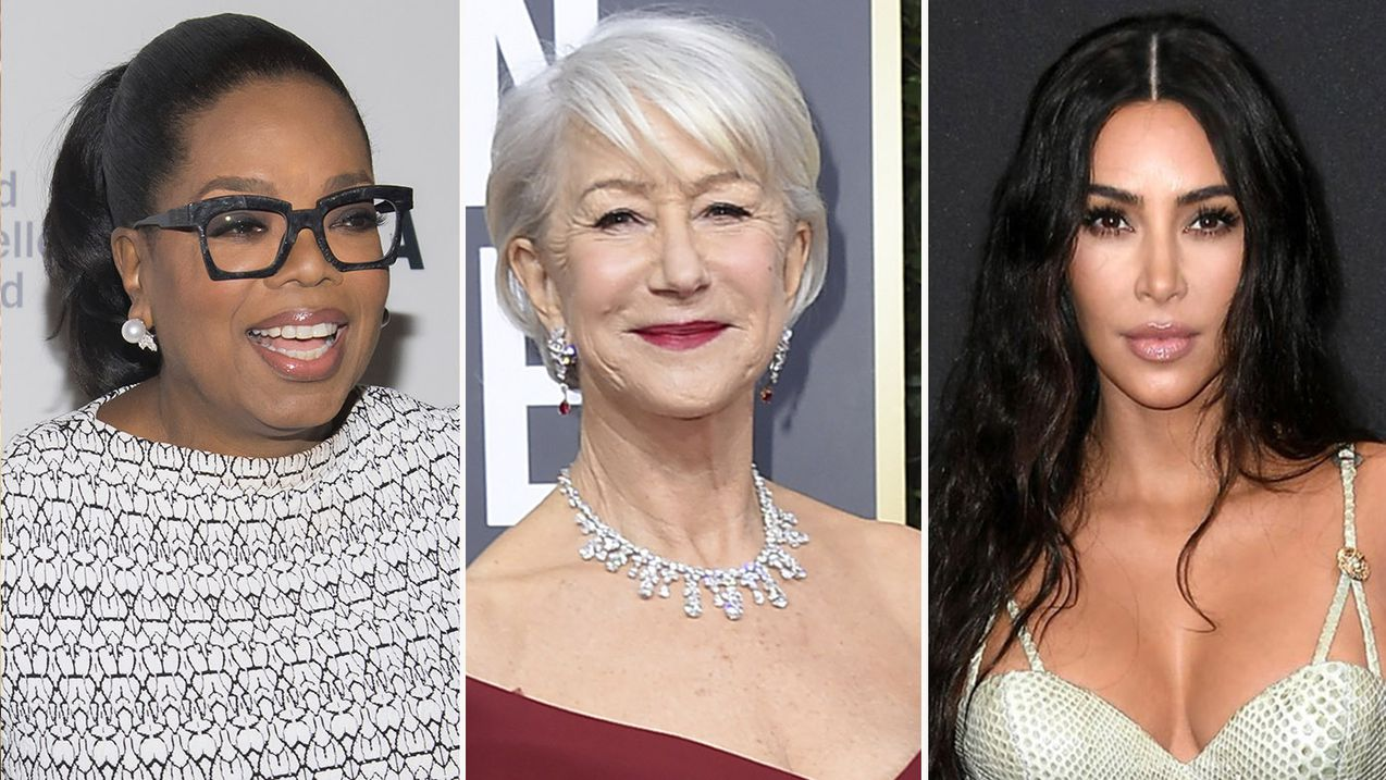 Oprah, Helen Mirren and Kim Kardashian
