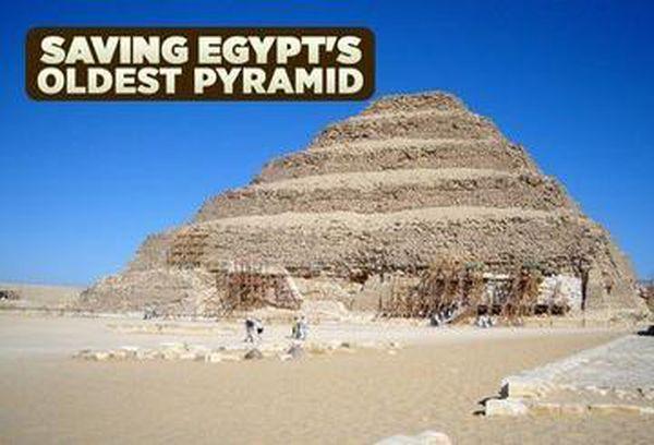 Saving Egypt's Oldest Pyramid