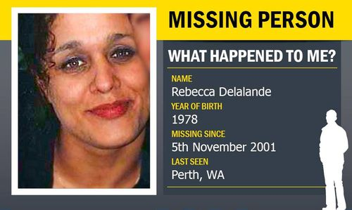 Ms Delalande was 23 when she went missing, leaving behind a six-year-old son who was raised by her family.