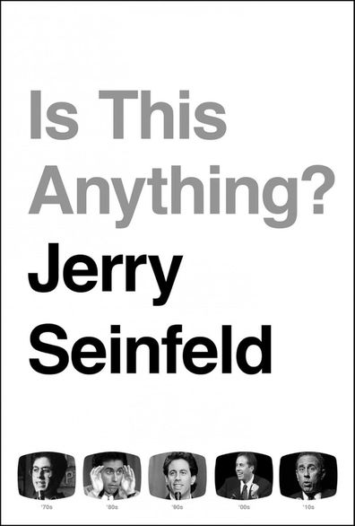 Jerry Seinfeld's new book, Is This Anything