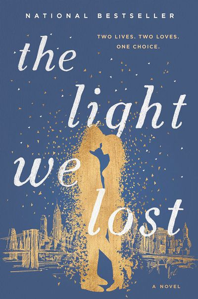 The Light We Lost by Jill Santopolo - February 2018
