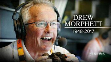 Veteran broadcaster Drew Morphett dies aged 69