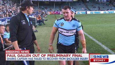 Cronulla Sharks captain Paul Gallen out of preliminary final clash against Melbourne Storm
