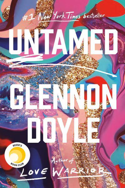 Untamed by Glennon Doyle: April 2020