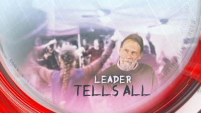 Leader tells all