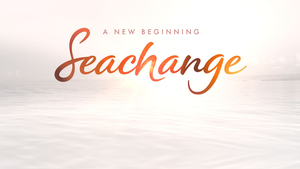 Latest: Seachange