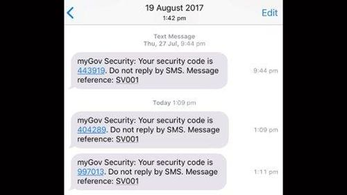 Security messages sent to Louise's phone showed someone was trying to gain access to her Centrelink account.