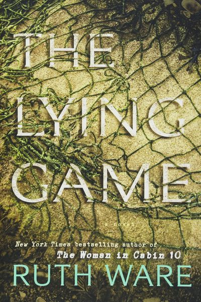 The Lying Gameby Ruth Ware - August 2017