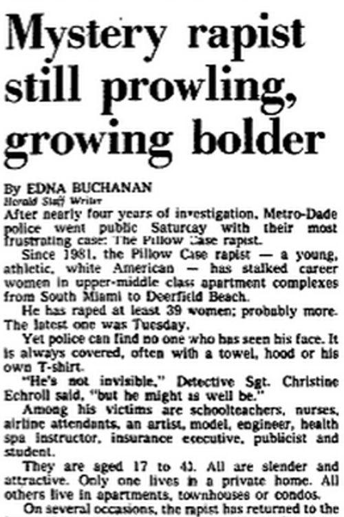 Miami Herald reporter Edna Buchanan won a Pulitzer for her coverage of the 'Pillowcase rapist' investigation.