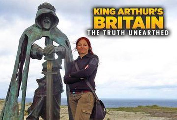 King Arthur's Britain: Truth Unearthed
