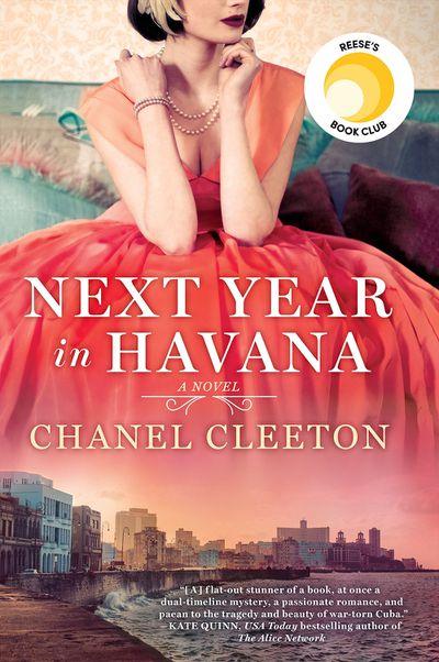 Next Year in Havanaby Chanel Cleeton - July 2018