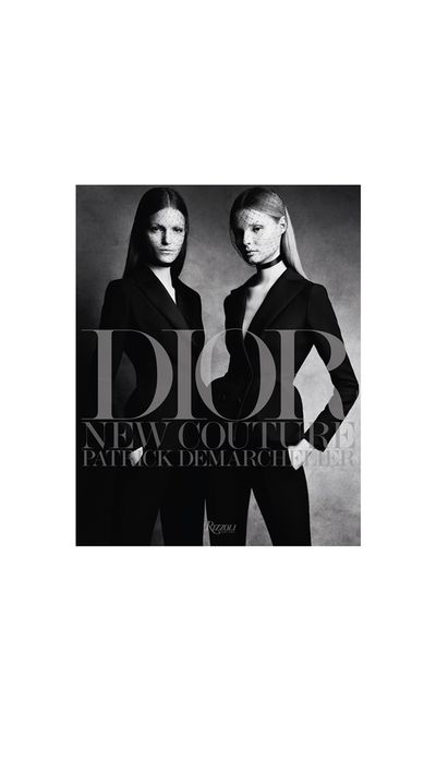 A follow-up to 2011's 'Dior Couture', 'Dior: New Couture' is comprised of legendary photographer Patrick Demarchelier's work for the fashion house, with contributions from fashion writer Cathy Horyn.
