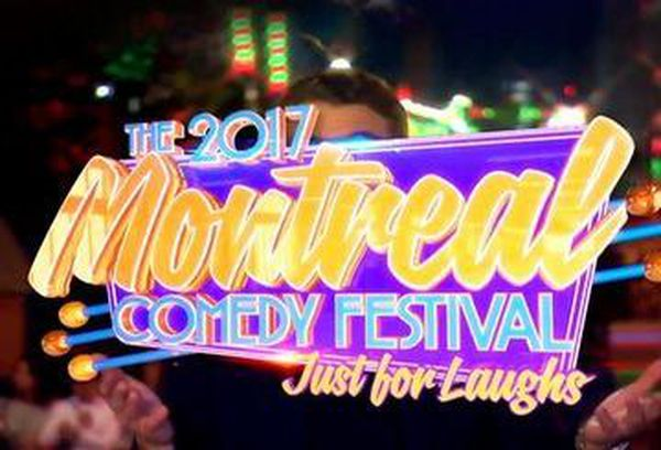 Just For Laughs Montreal 2017