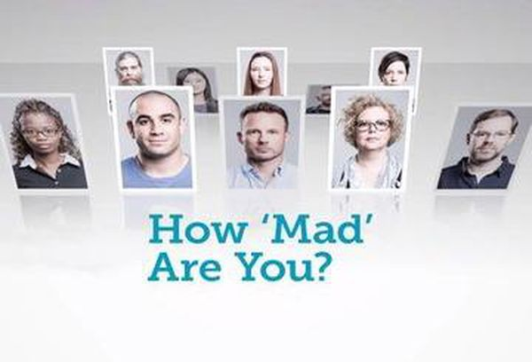 How 'Mad' Are You?
