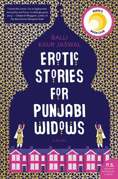 Erotic Stories for Pubjabi Widows by Balli Kaur Jaswal - March 2018