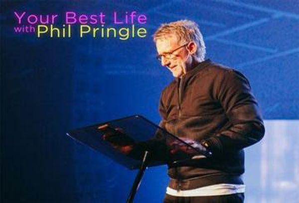 Your Best Life with Phil Pringle