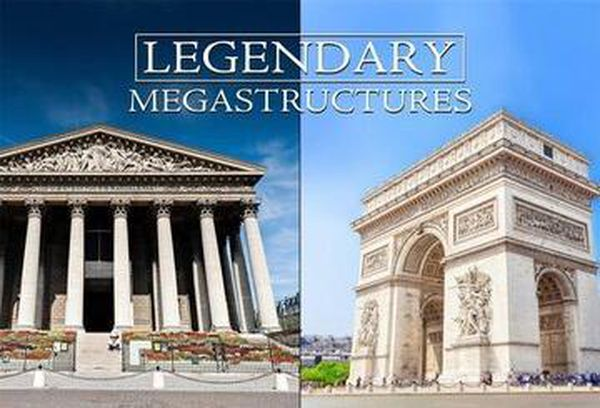 Legendary Megastructures