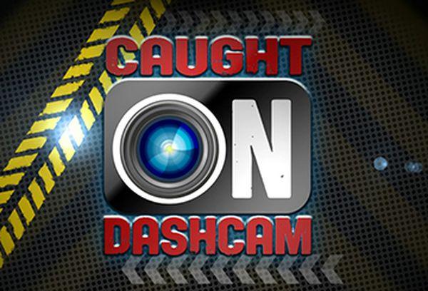 Caught On Dashcam