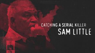 catching a serial killer sam little