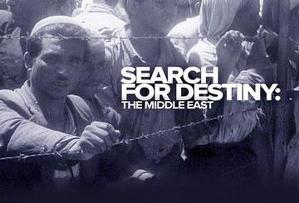 Search For Destiny: The Middle East