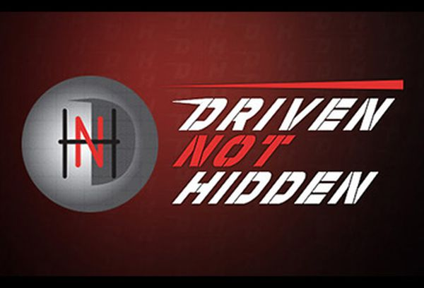 Driven Not Hidden