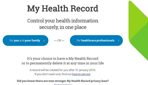 My Health Record will upload millions of patients' details for health professionals to access as part of an online summary of an individual's information.