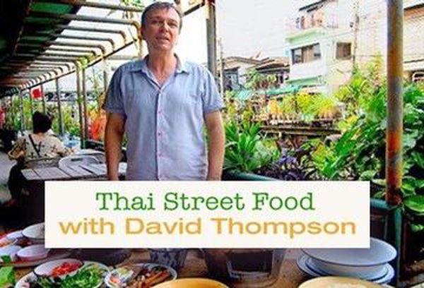 Thai Street Food With David Thompson
