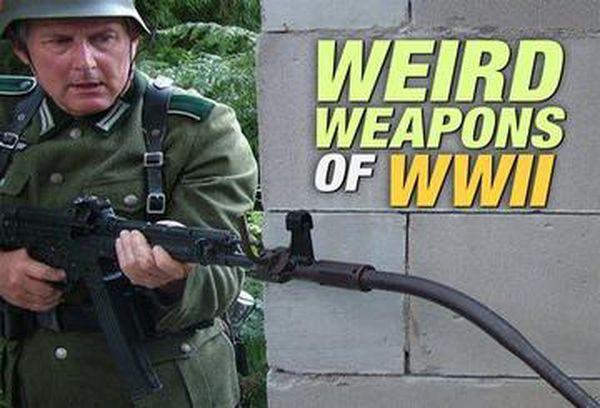 Weird Weapons Of WW2