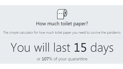 There's a calculator to work out how much toilet paper you need for quarantine