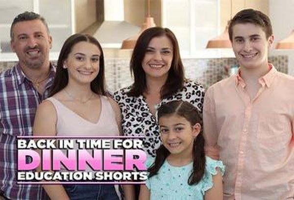 Back in Time For Dinner: Education Shorts