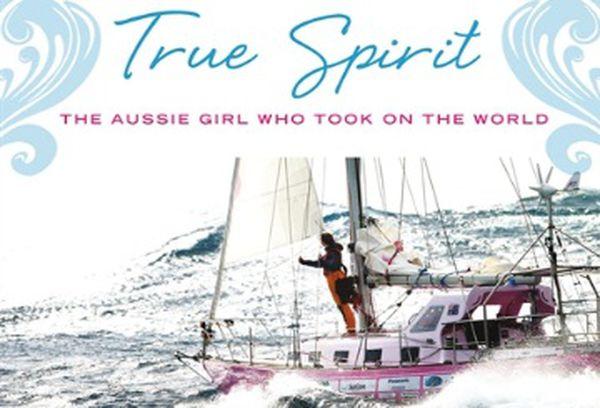 Jessica Watson - True Spirit